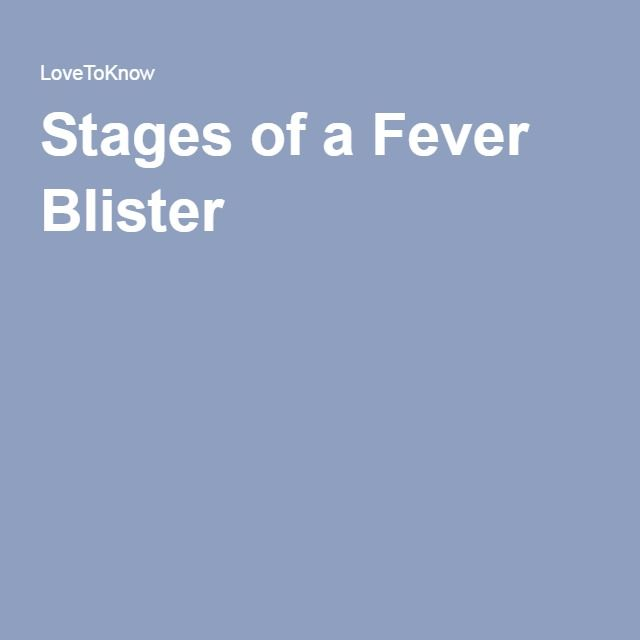 Stages of a Fever Blister