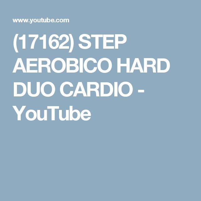 (17162) STEP AEROBICO HARD DUO CARDIO - YouTube