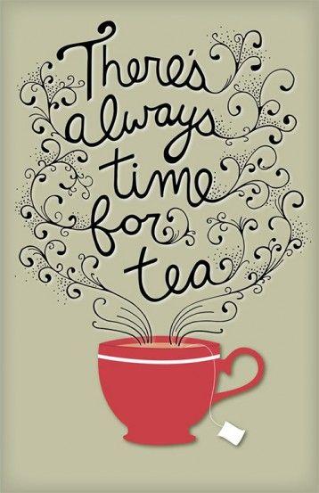 Quotes & Food. C'è sempre tempo per un tè.
