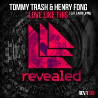 Tommy Trash & Henry Fong feat. Faith Evans - Love Like This (OUT NOW) by Tommy Trash on SoundCloud