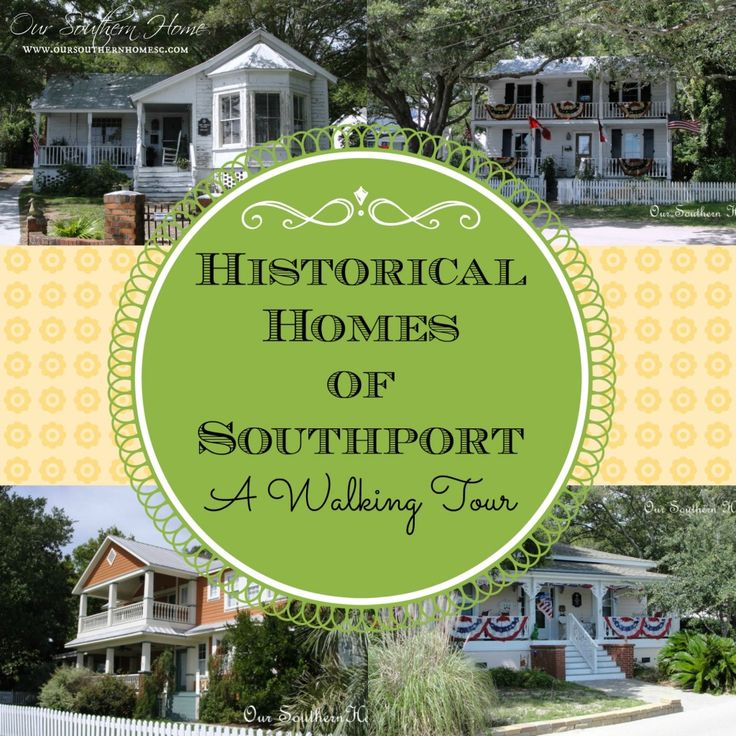 Homes of Historic Southport {Walking Tour} - Our Southern Home