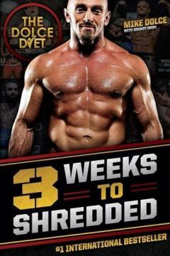 The Dolce Diet: 3 Weeks To Shredded PDF