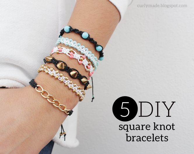 Curly Made: DIY 5 Different Square Knot Bracelets