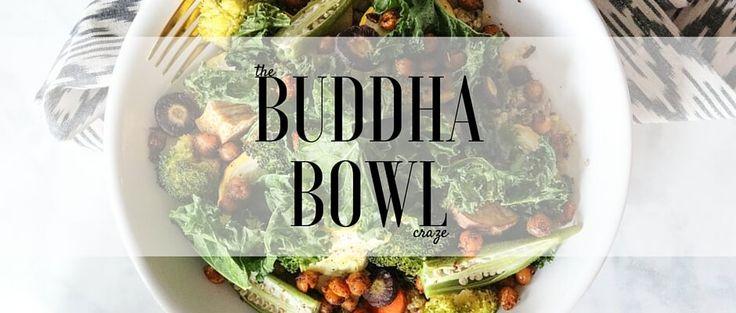 Buddha Bowl Craze!