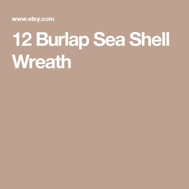 12 Burlap Sea Shell Wreath