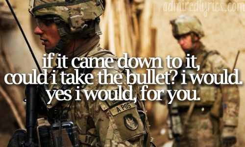I never heard this song until after Tyler got shot in Afghanistan...cried like a baby!