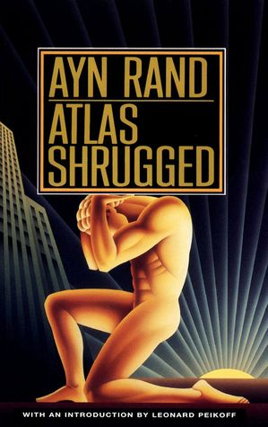 ATLAS SHRUGGED by Ayn Rand - This is the story of a man who said that he would stop the motor of the world--and did. Is he a destroyer or a liberator? Why does he fight his hardest battle not against his enemies, but against the woman he loves?