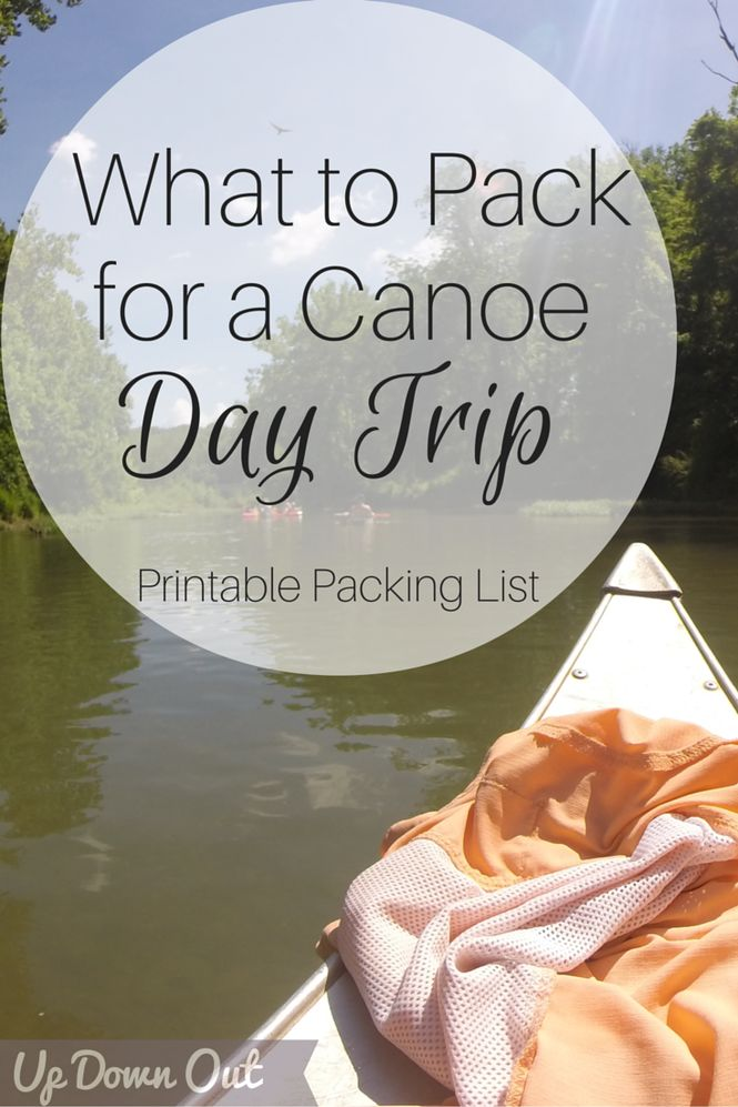 What to pack for a canoe day trip - printable checklist! #Canoeing #CanoeingPackingList