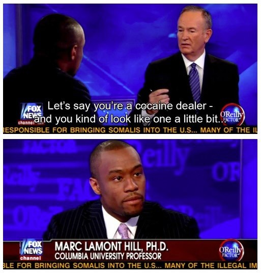 Lest we forget what a racist prick Bill O'Reilly really is. I dont watch fox 'news' cuz i like to avoid mind pollution but still find the idea that it calls itself news to be misleading advertising, could someone sue them for that?