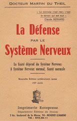 Du Theil Martin - La défense par le système nerveux - /http://www.aryanalibris.com/public/ebook/Du_Theil_Martin_-_La_defense_par_le_systeme_nerveux.zip