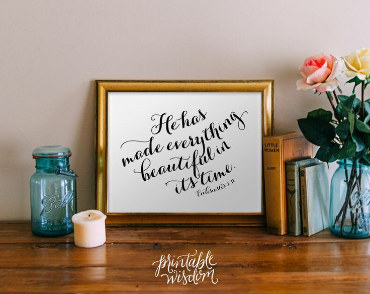 Bible Verse wall art, printable Scripture Print Christian wall decor poster, inspirational quote typography - Ecclesiastes 3:11 - digital by PrintableWisdom on Etsy https://www.etsy.com/listing/150279061/bible-verse-wall-art-printable-scripture