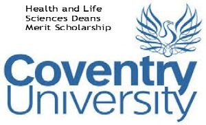 Health and Life Sciences Deans Merit Scholarship at Coventry University in UK, and applications are submitted till 28th July 2014 for September 2014 intake.Coventry University is offering merit scholarship for undergraduate and postgraduate international students. Scholarship is awarded to join a degree programme within the Faculty of Health and Life - See more at: http://www.scholarshipsbar.com/health-and-life-sciences-deans-merit-scholarship.html#sthash.yjJCKqKG.dpuf