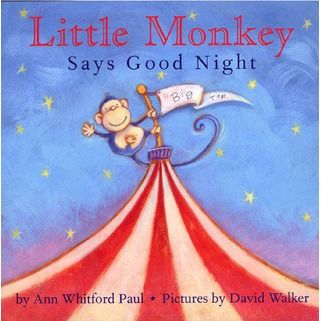 Little Monkey Says Good Night great for a Circus theme!