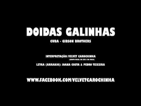 DOIDAS GALINHAS (CUBA - GIBSON BROTHERS) - YouTube