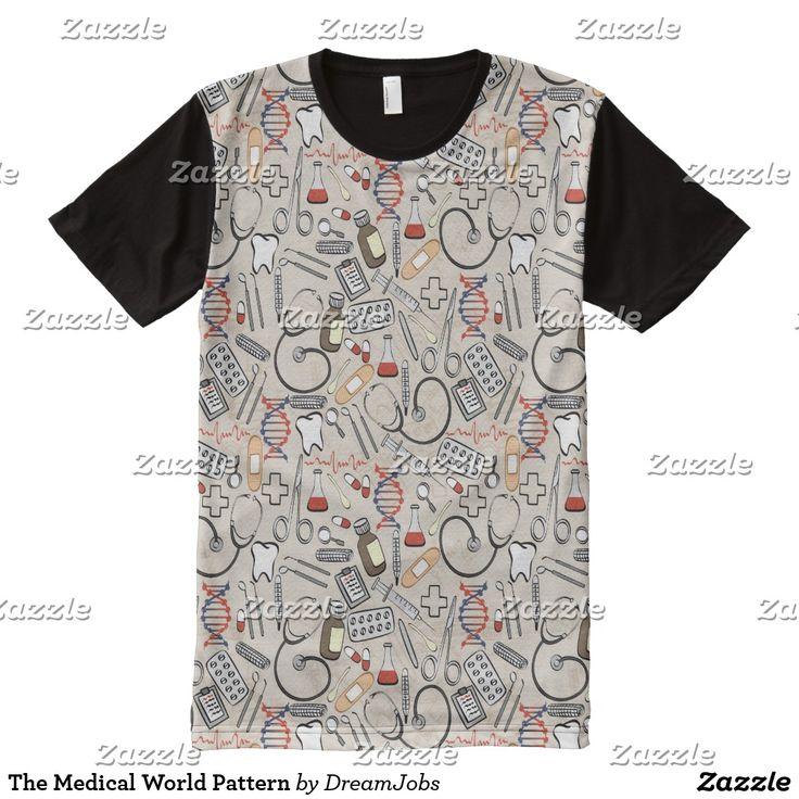 The Medical World Pattern. Producto disponible en tienda Zazzle. Vestuario, moda. Product available in Zazzle store. Fashion wardrobe. Regalos, Gifts. Trendy tshirt. #camiseta #tshirt