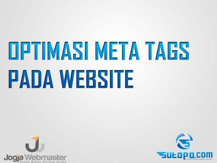 Belajar SEO - Optimasi Meta Tags pada website, blogspot, wordpress