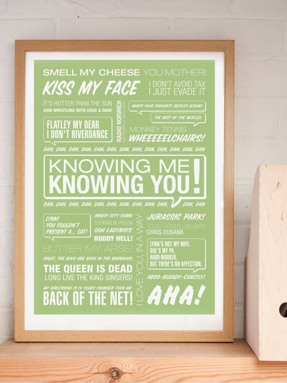 Knowing Me Knowing You  A2 Alan Partridge Typographic by typaprint