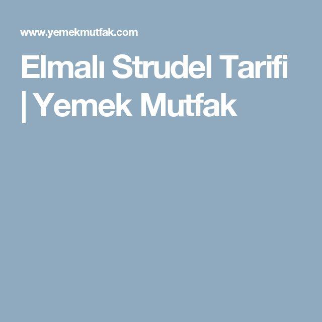 Elmalı Strudel Tarifi | Yemek Mutfak