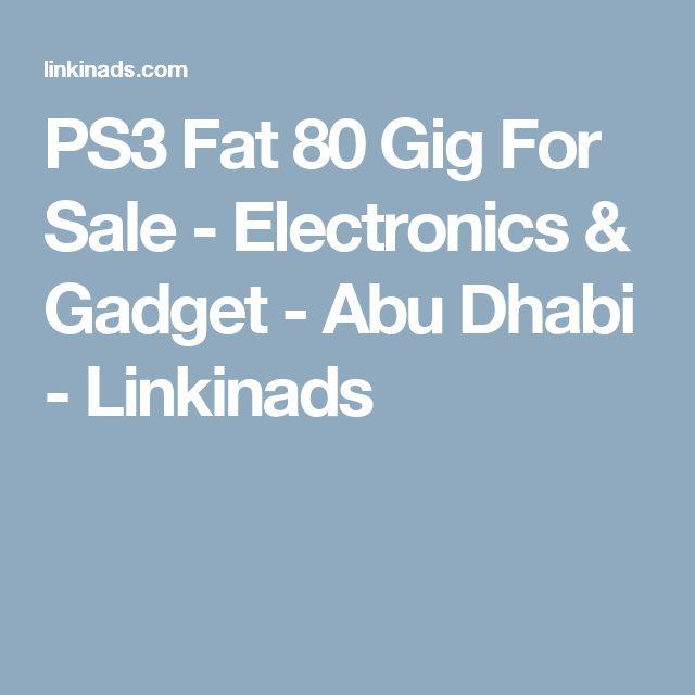 PS3 Fat 80 Gig For Sale - Electronics & Gadget - Abu Dhabi - Linkinads