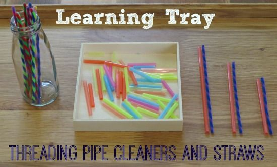 Learning Tray: threading pipe cleaners and straw for fine motor development and also developing the concept of measuring length.