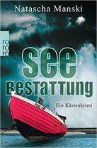 Seebestattung - Natascha Manski - Mordsbuch.net