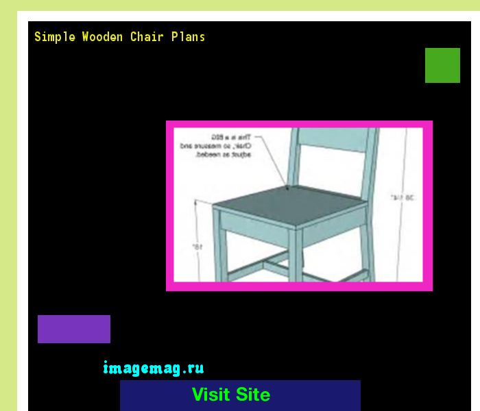 Simple Wooden Chair Plans 180905 - The Best Image Search
