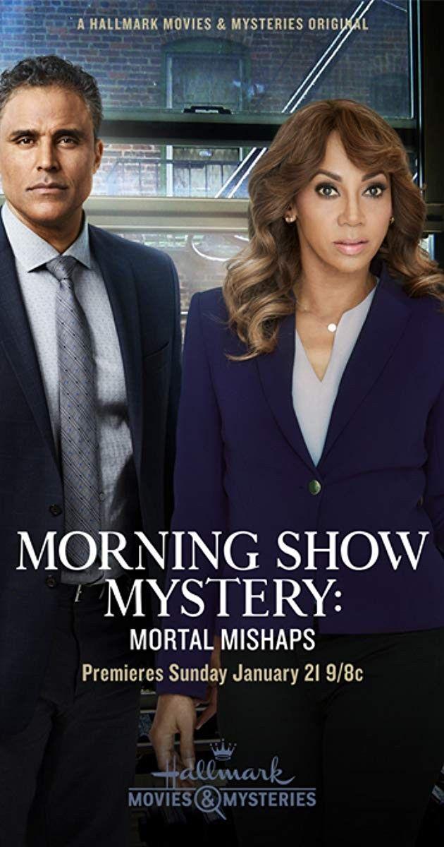 Morning Show Mystery Mortal Mishaps Hallmark Movies Mysteries