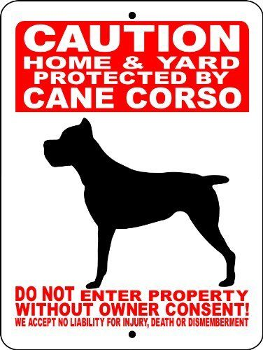 "CANE CORSO DOG SIGN 9x12 ALUMINUM ANIMALZRULE ORIGINAL DESIGN - NO ONE ELSE IS AUTH0RIZED TO SELL THIS SIGN (Any one else selling this sign is selling a CHEAP COPY) THIS SIGN COMES WITH (2) HOLES FOR EASY MOUNTING. by Animalzrule. $13.00. THIS LISTING IS FOR (1) ALUMINUM DOG  SIGN SIZE: 9""x12"" MATERIAL: .040 ALUMINUM (WILL NEVER RUST) VINYL GRAPHICS: 6 YEAR EXTERIOR VINYL THIS SIGN IS MADE FROM .040 ALUMINUM (WILL NEVER RUST). ALL OUR SIGN..."