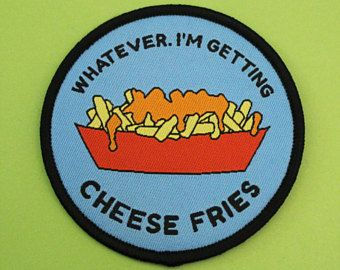 Mean Girls inspired cheese fries patch /// iron on patches whatever chips junk food funny Linsday Lohan Tina Fey teen comedy quote