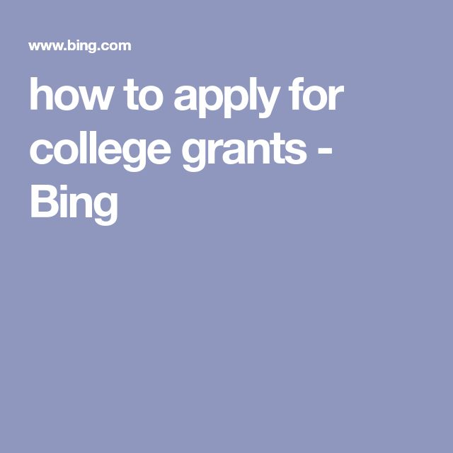 how to apply for college grants - Bing