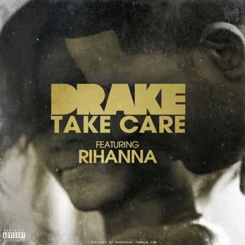Drake ft Rihanna-TAke care