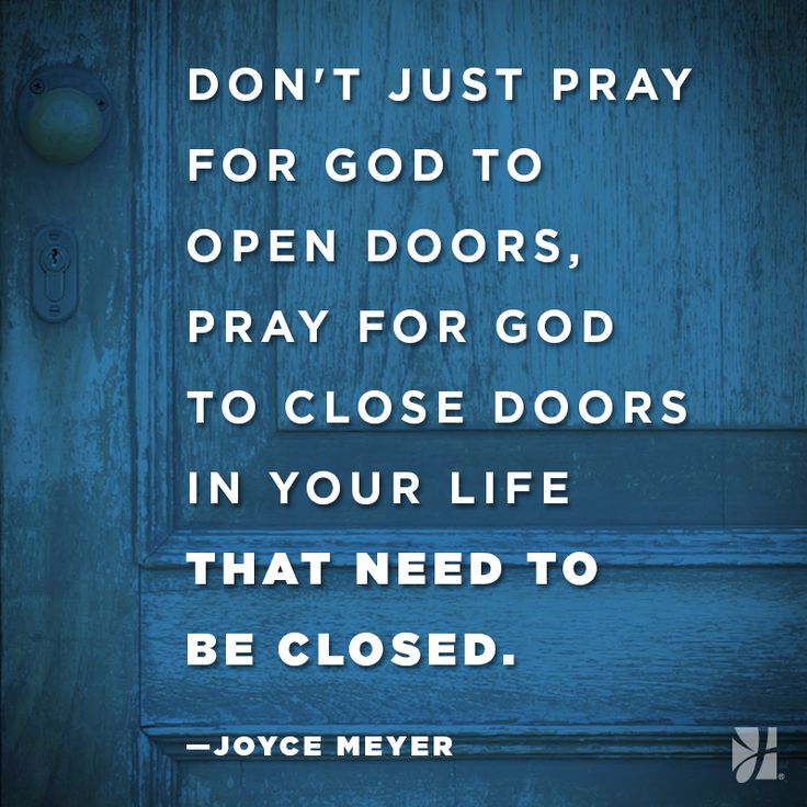 Closing Time Quotes: Words Of Wisdom For Sunday Inspiration Via @JoyceMeyer