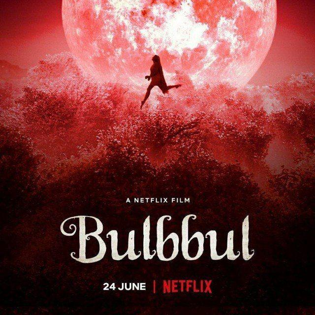 Bulbul 2020 480p 720p 1080p Download Netflix Original Movies Original Movie Netflix Originals
