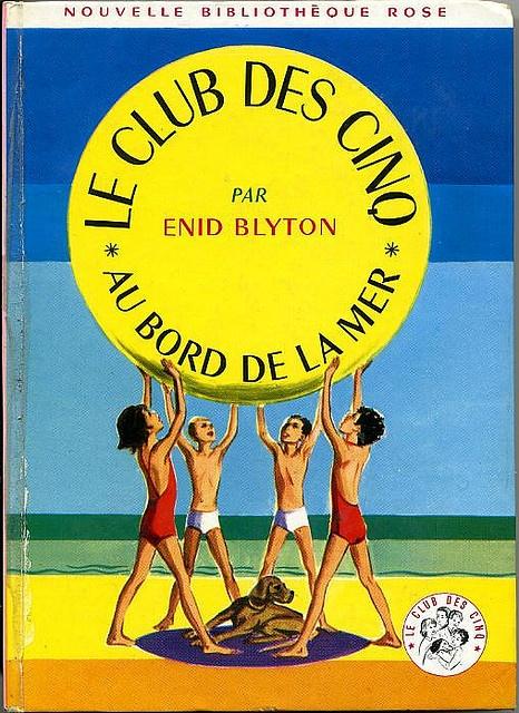 Le club des cinq Ah je lisais toutes leurs aventures en rêvant d'en faire partie !! :)