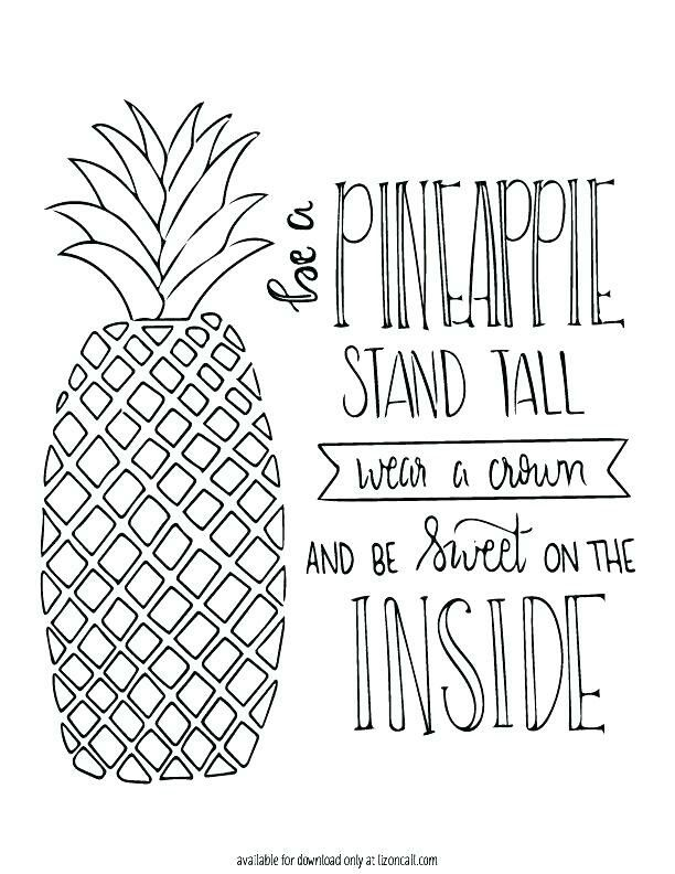 Pineapple with cute quote. Free printable coloring pages