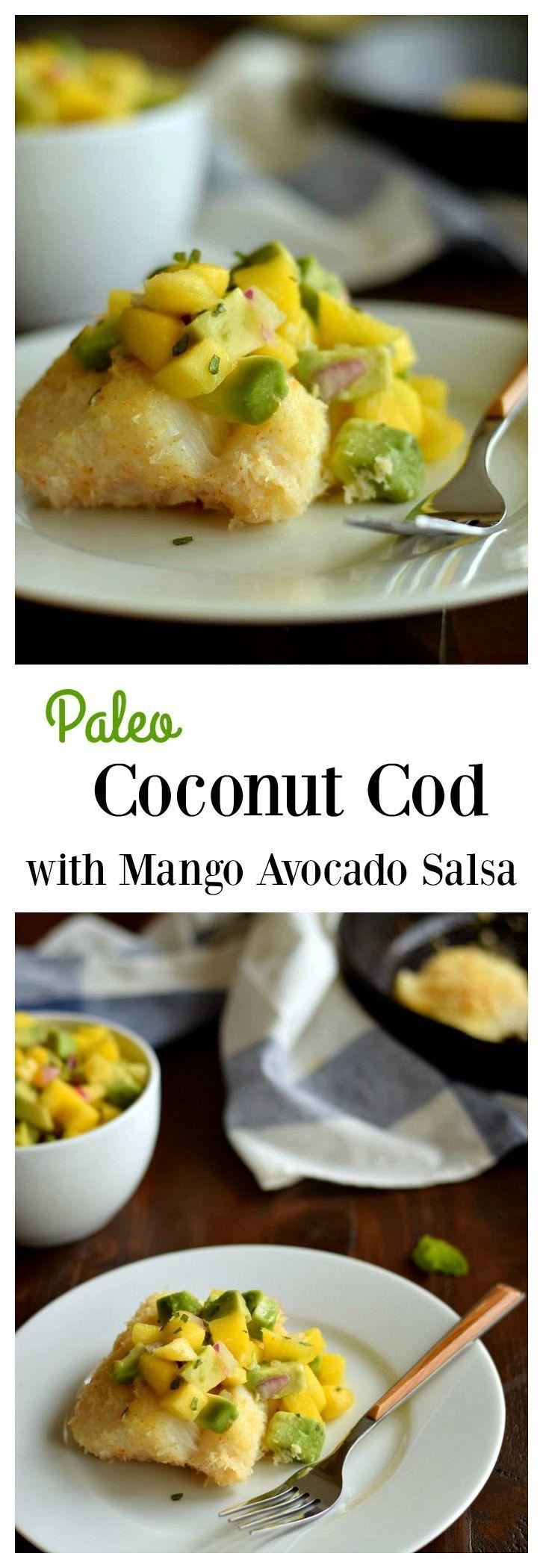 Healthy weeknight dinner- under 30 minutes! Coconut cod with mango avocado salsa.