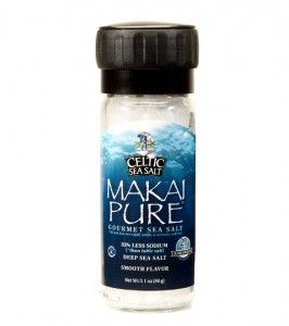 Makai Pure Celtic Sea Salt We actually need a limited amount of salt in our bodies.  From what I've learned there are still reasons to watch your sodium intake and avoid the processed foods that will shoot it through the roof, but using a naturally raw, unrefined, and naturally harvested product like this one in reasonable quantities can provide important nutrients that the body needs.