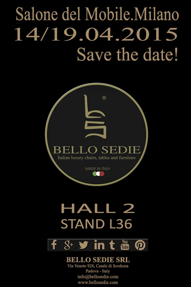 Salone del Mobile.Milano 14/19.04.2015 ‪#‎Savethedate‬! HALL 2 - STAND L36, we wait for you at iSaloni! www.bellosedie.com