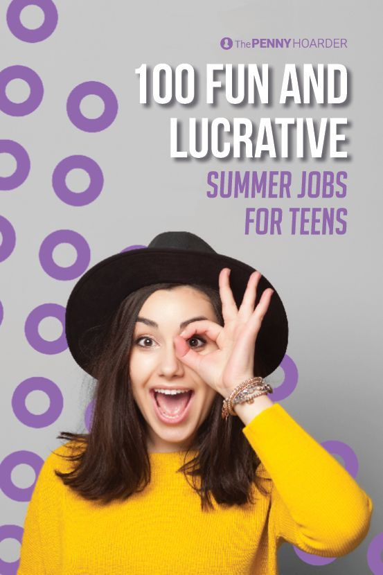 Wondering how to make money while you're out of school for the summer? From classic options like working in retail or babysitting to more imaginative options like developing an app or becoming a party princess, here are 100 summer jobs for teens.