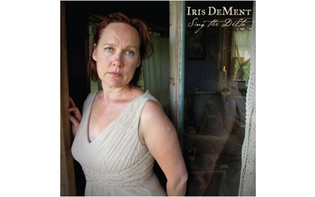 "No. 4: ""Sing The Delta,"" by Iris Dement. It took Iris 16 years to make a new album of original material. This was worth the wait. No one writes songs that draw more poignantly on the trials of real life, and she plays them with that blessed country Baptist piano style that I grew up with. Iris Dement plays and sings what's in her bones … and nothing else. That's why I love her."