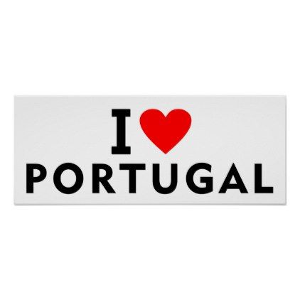 #I love Portugal country like heart travel tourism Poster - #country gifts style diy gift ideas
