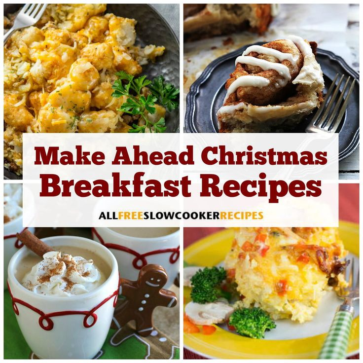 25 Make Ahead Breakfast Recipes: 55 Best Christmas Recipes For Slow Cooker Images On