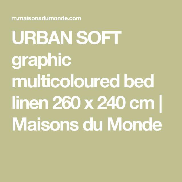 URBAN SOFT graphic multicoloured bed linen 260 x 240 cm | Maisons du Monde