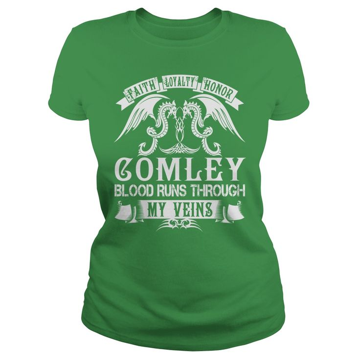 Faith Loyalty Honor COMLEY Blood Runs Through My Veins Name Shirts #gift #ideas #Popular #Everything #Videos #Shop #Animals #pets #Architecture #Art #Cars #motorcycles #Celebrities #DIY #crafts #Design #Education #Entertainment #Food #drink #Gardening #Geek #Hair #beauty #Health #fitness #History #Holidays #events #Home decor #Humor #Illustrations #posters #Kids #parenting #Men #Outdoors #Photography #Products #Quotes #Science #nature #Sports #Tattoos #Technology #Travel #Weddings #Women