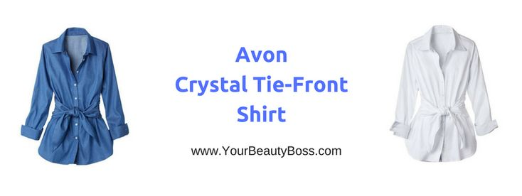 Get the Avon Crystal Tie-front shirt in chambray or white for only $34.99! Denim tie front shirts; chambray tie front shirt; Avon fashion