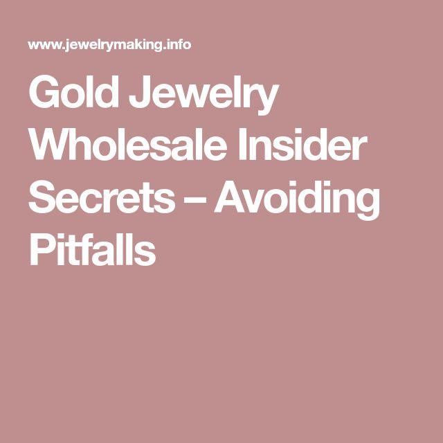 Gold Jewelry Wholesale Insider Secrets – Avoiding Pitfalls #jewelrywholesale
