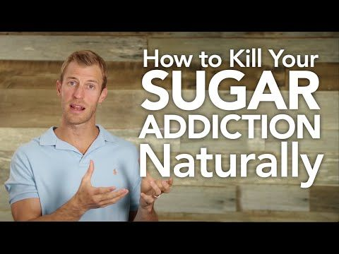 How to Kill Your Sugar Addiction Naturally - YouTube