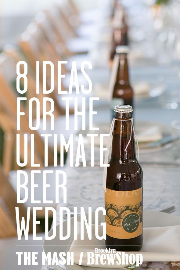 8 Ideas for the Ultimate Beer Wedding - from beer-inspired menus and beer favors to brewery as venue or registering for Quarterly Brew Club at Zola.
