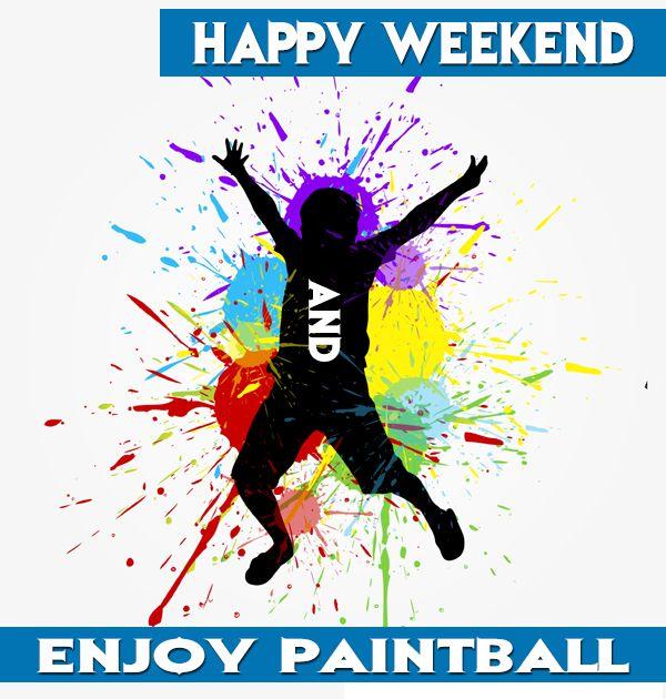Happy weekend, enjoy paintball. Feliz fin de semana y disfruta del paintball .