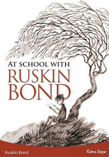 At School with Ruskin Bond by Ruskin Bond